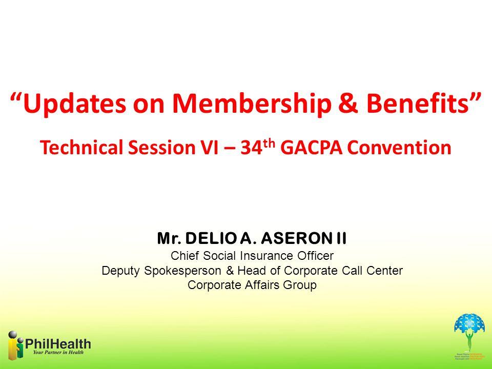 Updates on Membership & Benefits