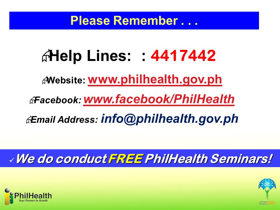 Help Lines: : 4417442 Please Remember . . .