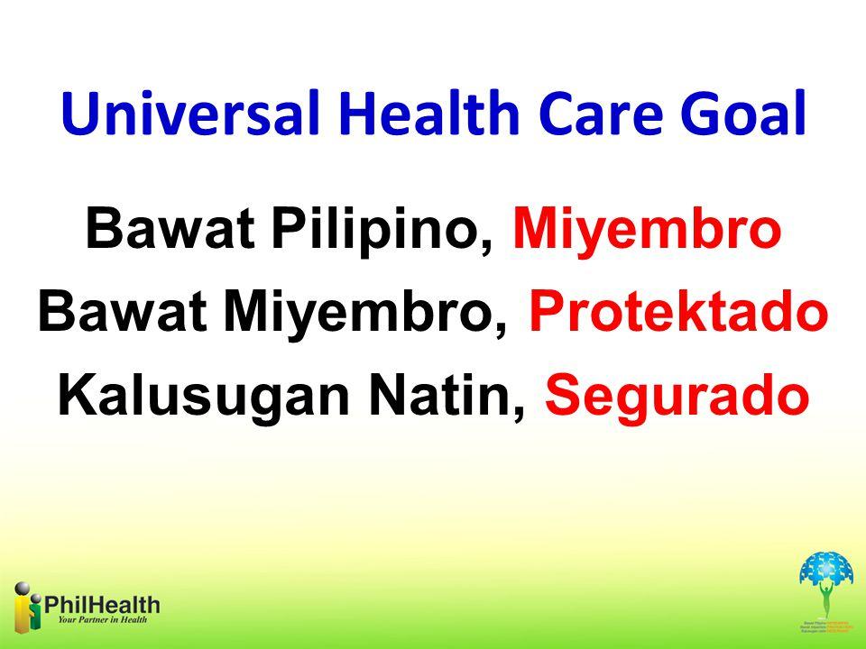 Universal Health Care Goal