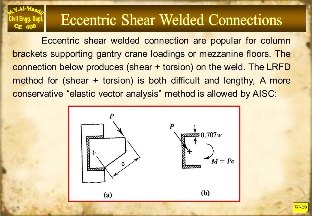 Eccentric Shear Welded Connections