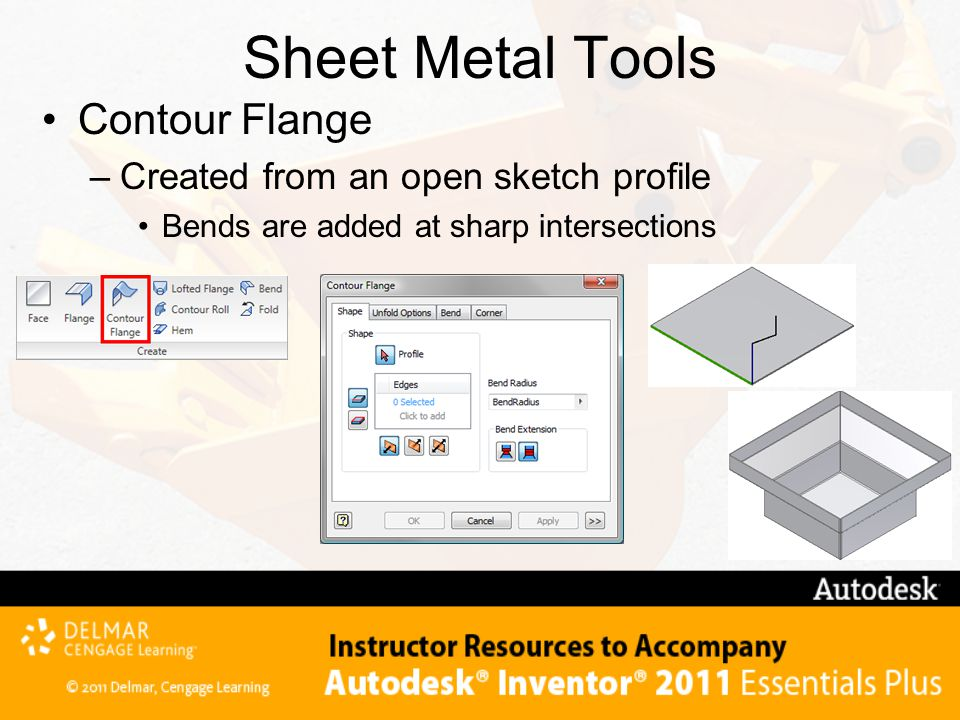 Sheet Metal Tools Contour Flange Created from an open sketch profile