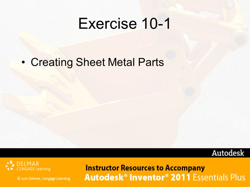 Exercise 10-1 Creating Sheet Metal Parts