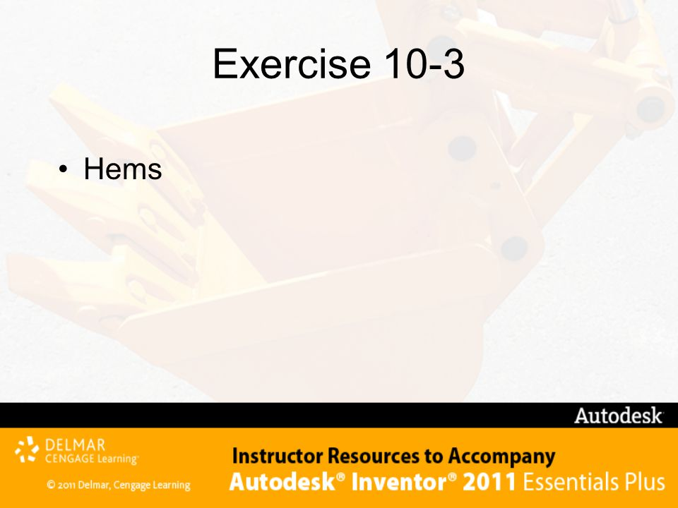 Exercise 10-3 Hems