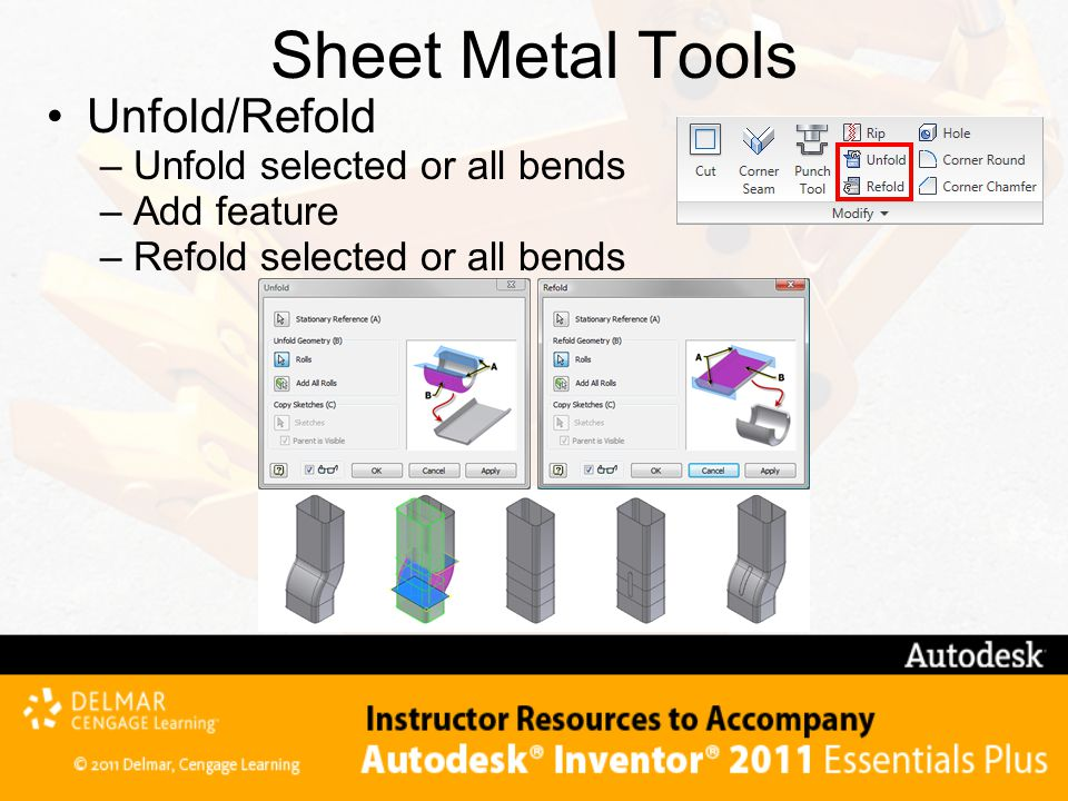 Sheet Metal Tools Unfold/Refold Unfold selected or all bends