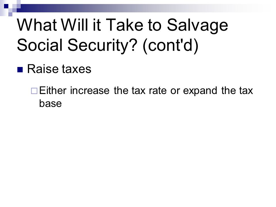 What Will it Take to Salvage Social Security (cont d)