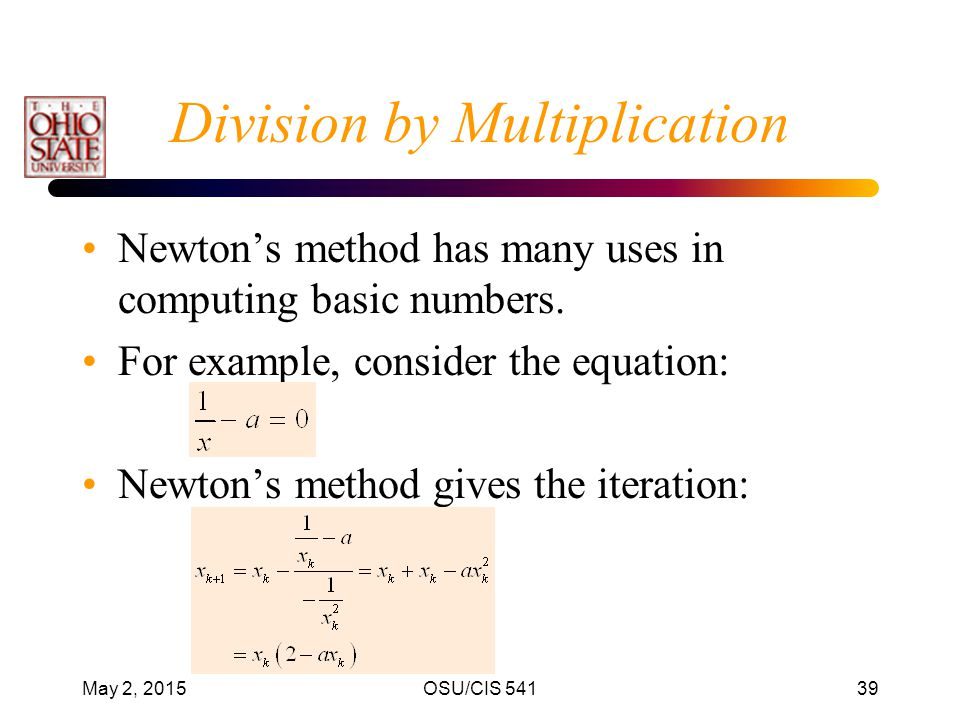 Division by Multiplication