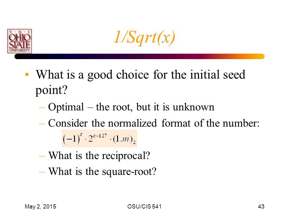 1/Sqrt(x) What is a good choice for the initial seed point