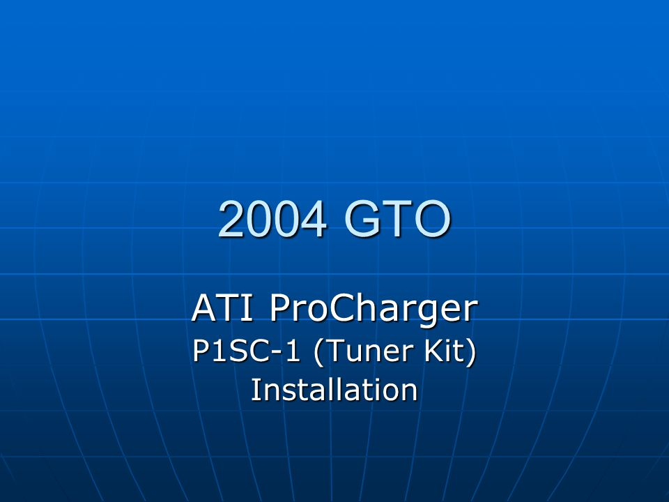 ATI ProCharger P1SC-1 (Tuner Kit) Installation