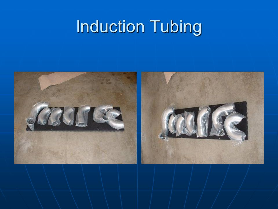 Induction Tubing