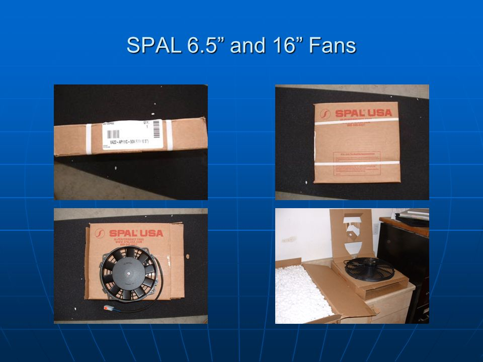 SPAL 6.5 and 16 Fans