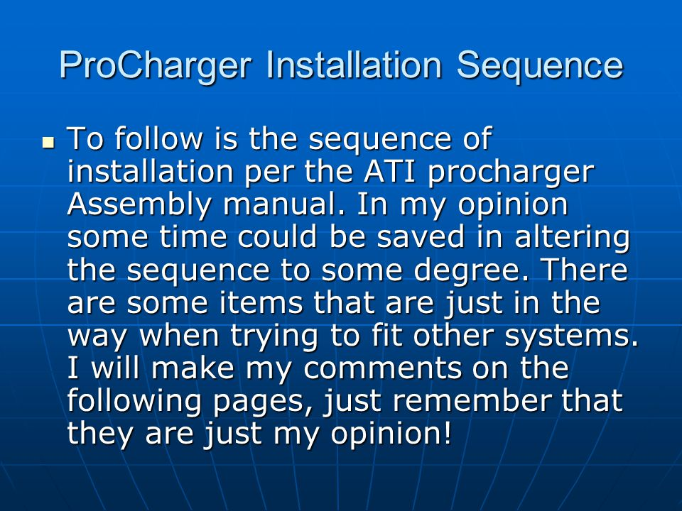 ProCharger Installation Sequence