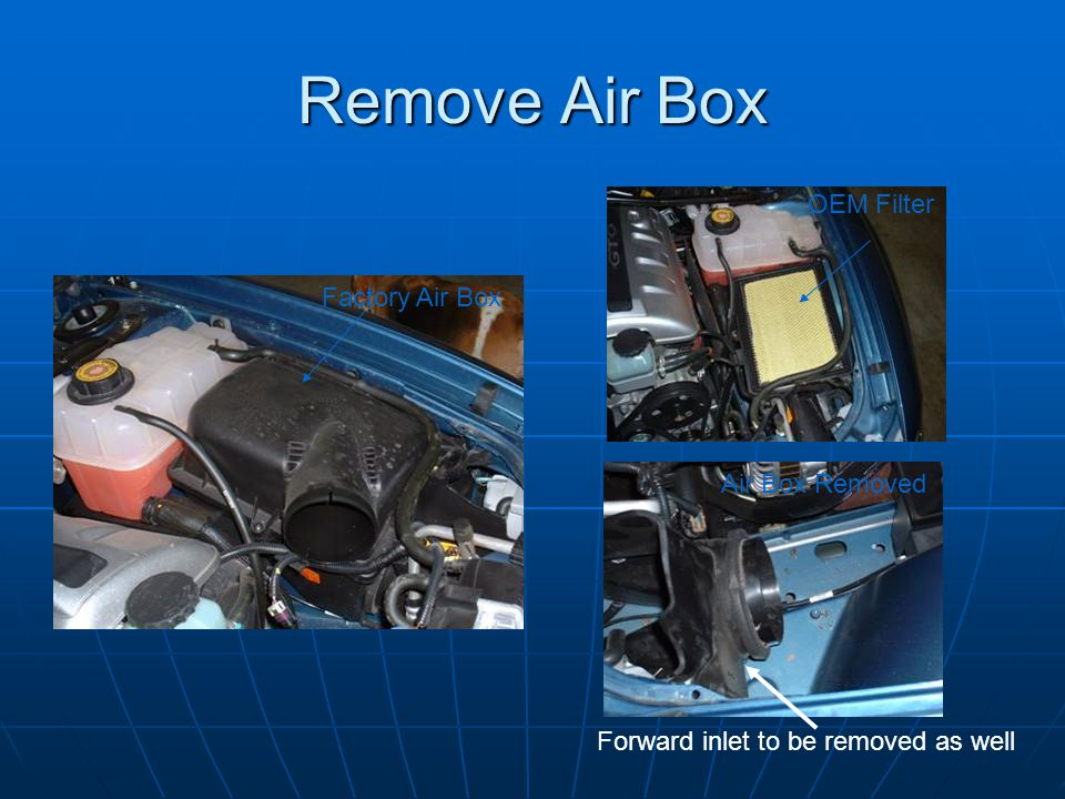 Remove Air Box OEM Filter Factory Air Box Air Box Removed