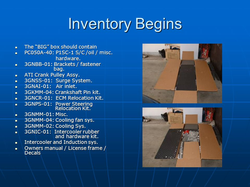 Inventory Begins The BIG box should contain