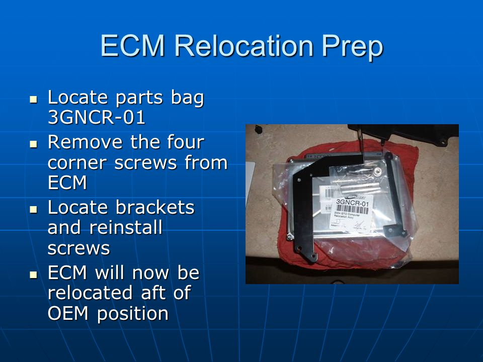 ECM Relocation Prep Locate parts bag 3GNCR-01