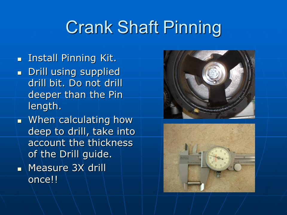 Crank Shaft Pinning Install Pinning Kit.