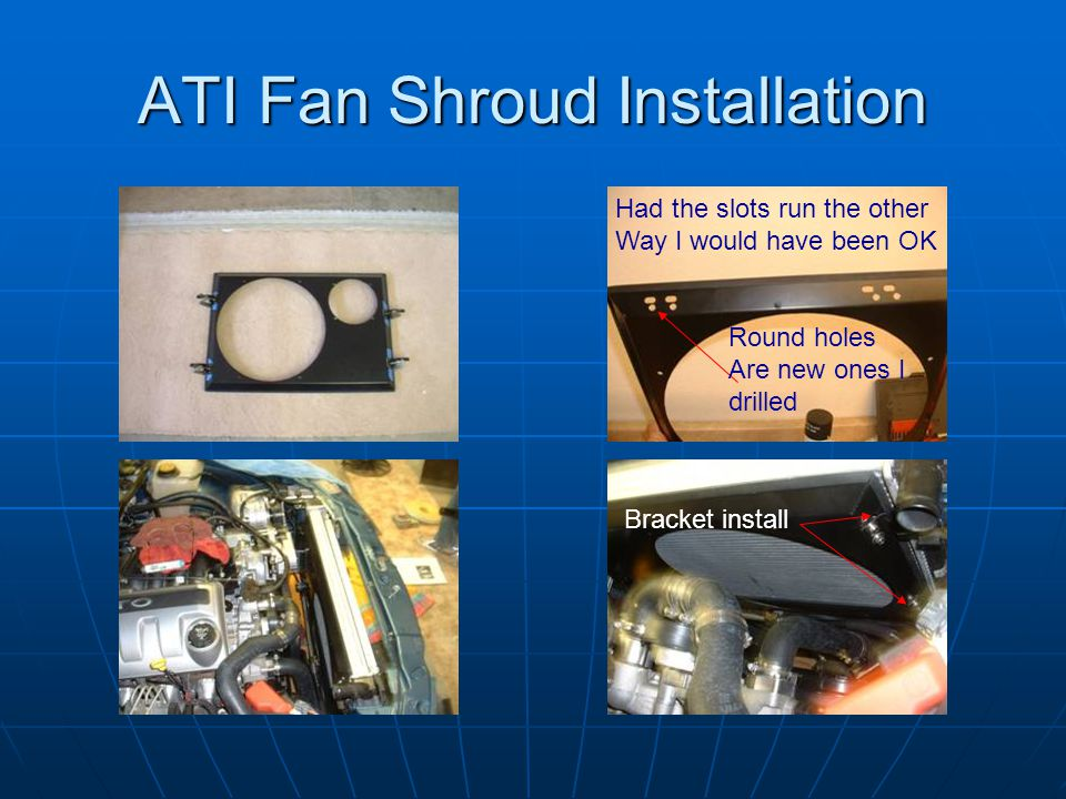 ATI Fan Shroud Installation