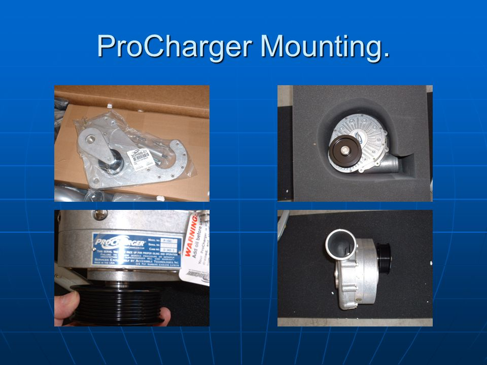 ProCharger Mounting.