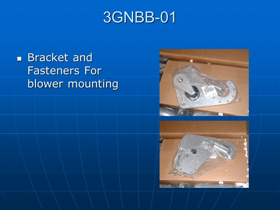 3GNBB-01 Bracket and Fasteners For blower mounting
