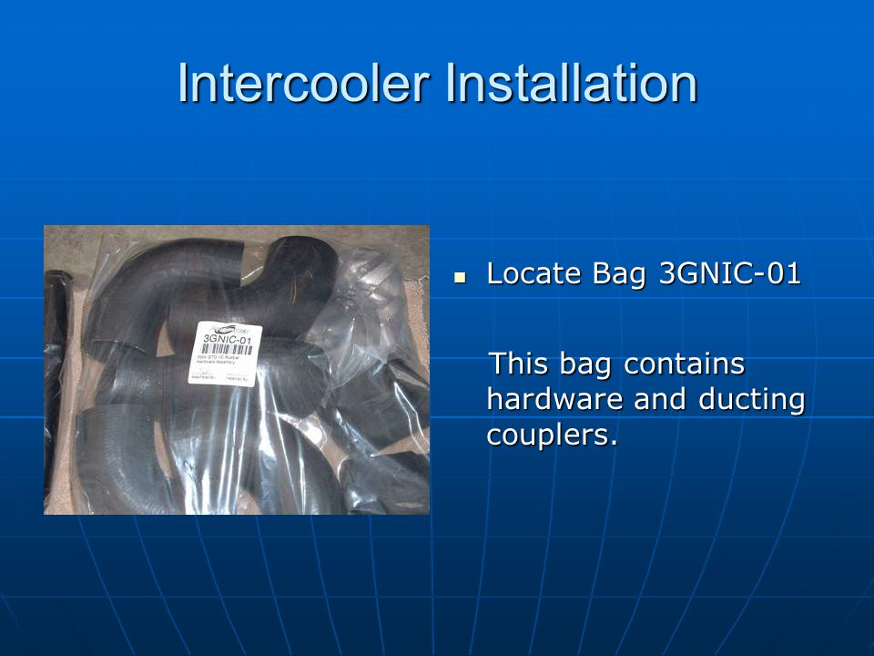 Intercooler Installation