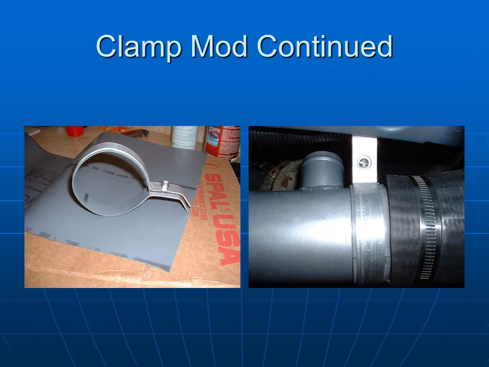 Clamp Mod Continued