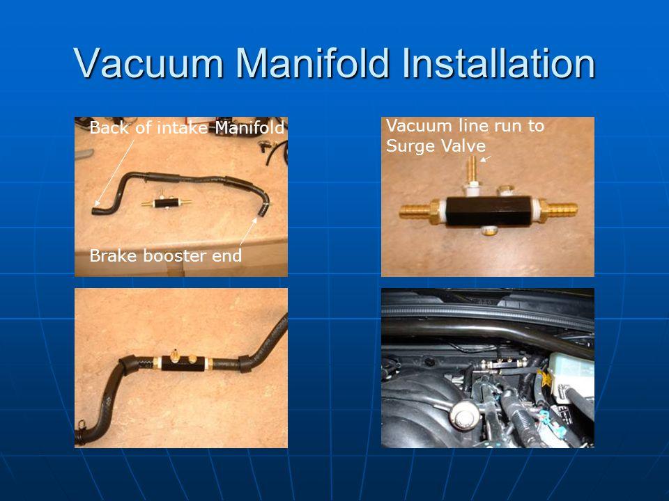Vacuum Manifold Installation