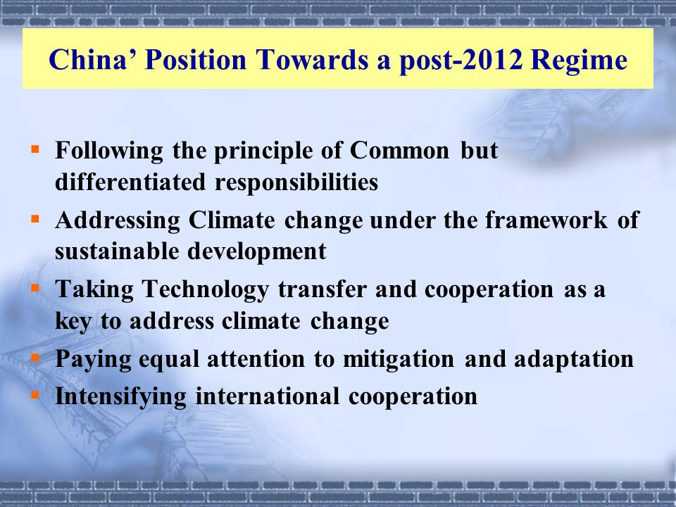 China' Position Towards a post-2012 Regime