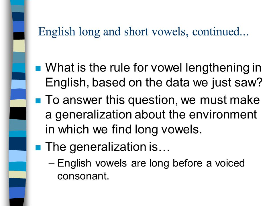 English long and short vowels, continued...