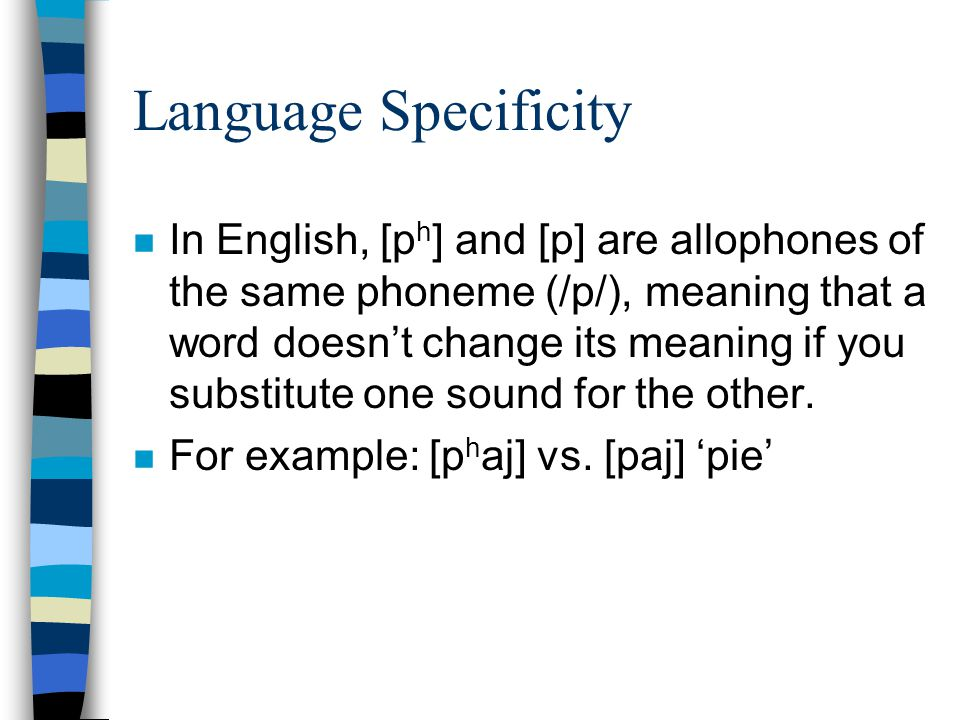 Language Specificity