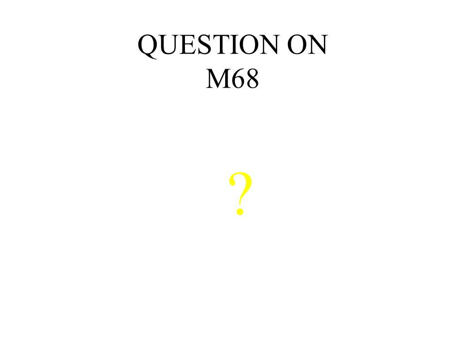 QUESTION ON M68