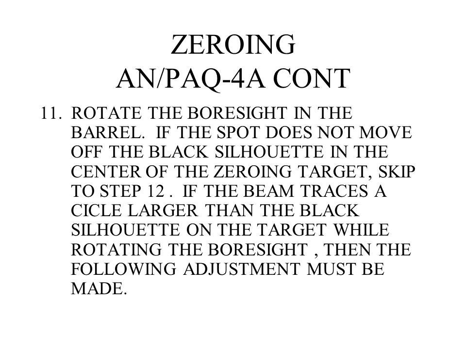 ZEROING AN/PAQ-4A CONT
