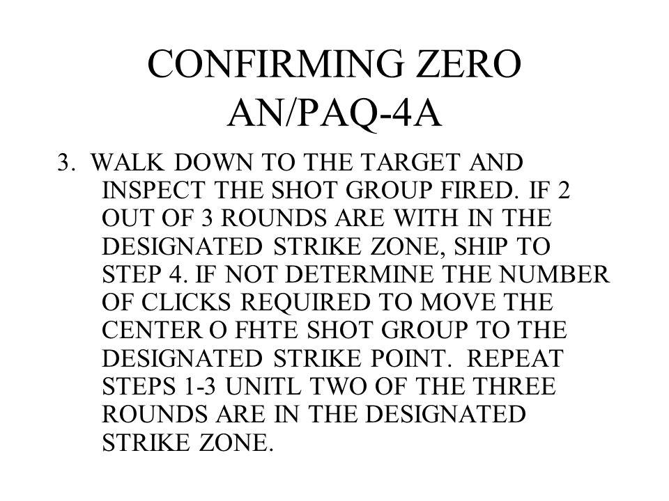 CONFIRMING ZERO AN/PAQ-4A