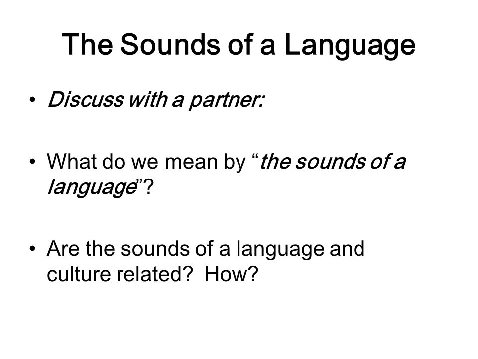 The Sounds of a Language