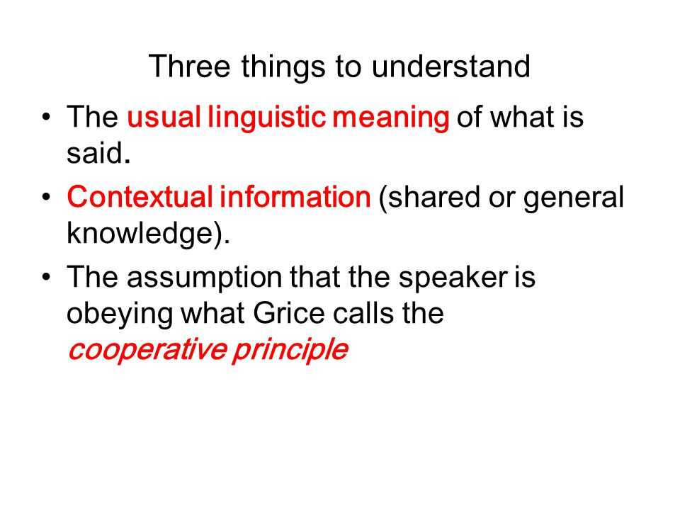 Three things to understand