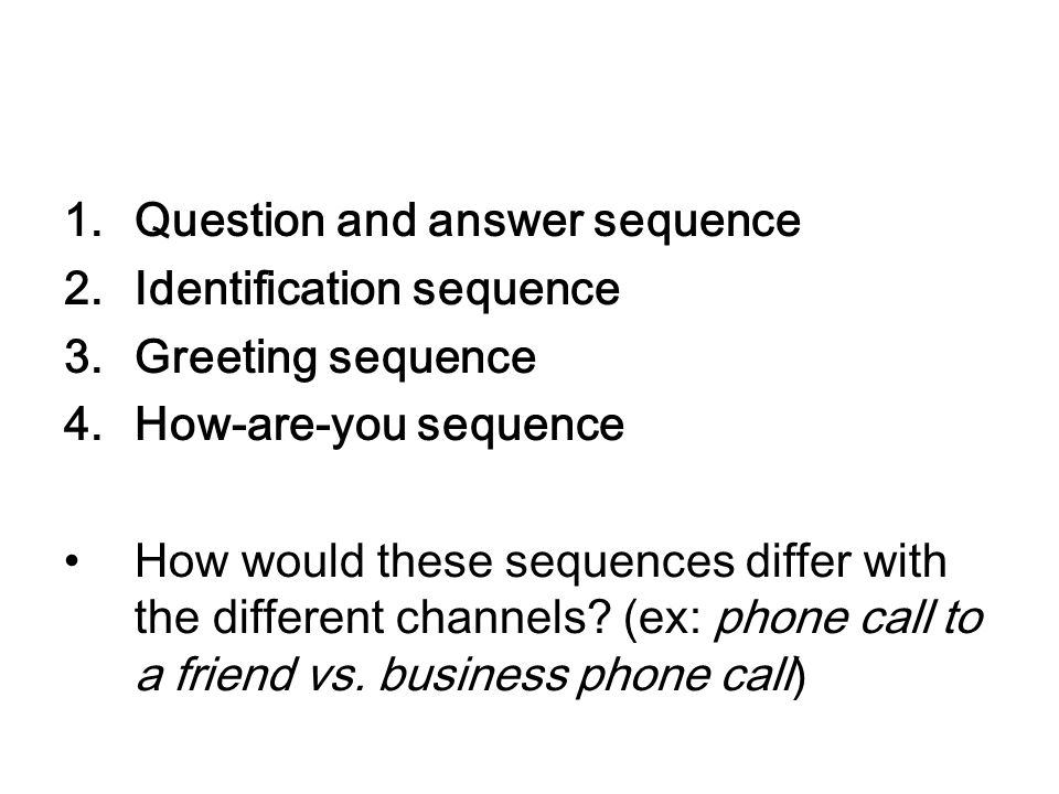 Question and answer sequence