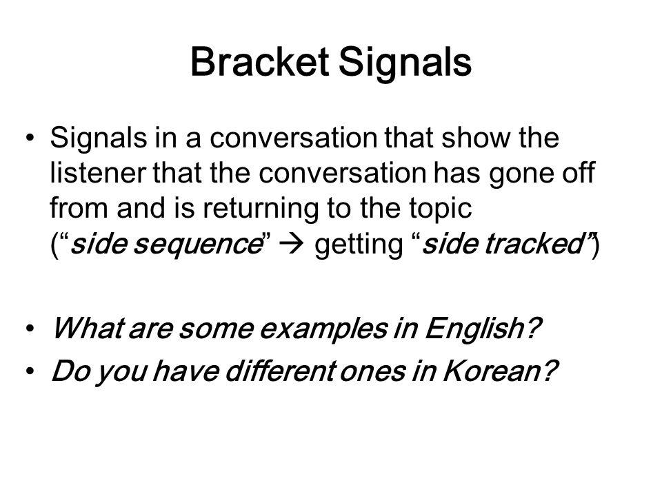 Bracket Signals
