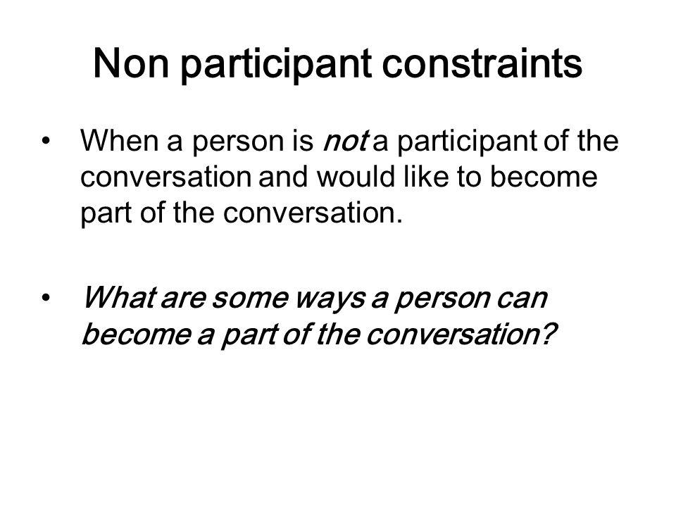 Non participant constraints