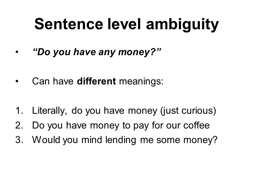 Sentence level ambiguity