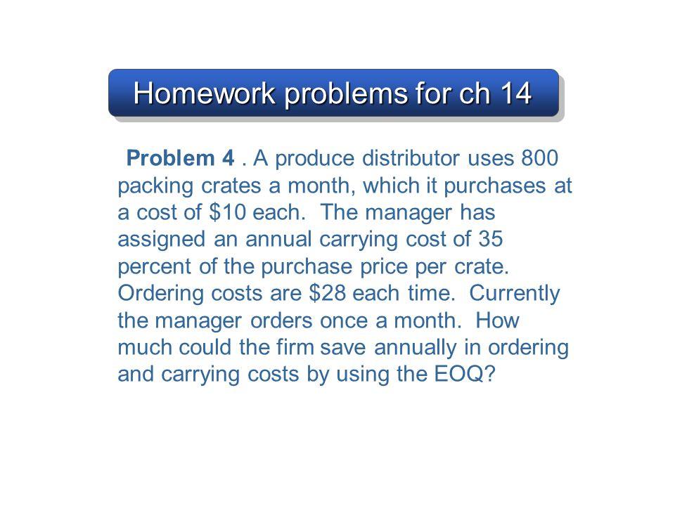 Homework problems for ch 14