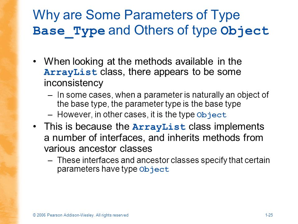 Why are Some Parameters of Type Base_Type and Others of type Object