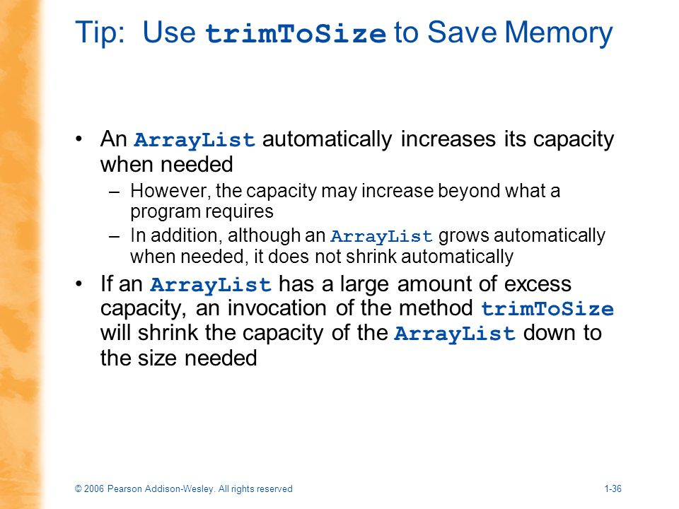 Tip: Use trimToSize to Save Memory