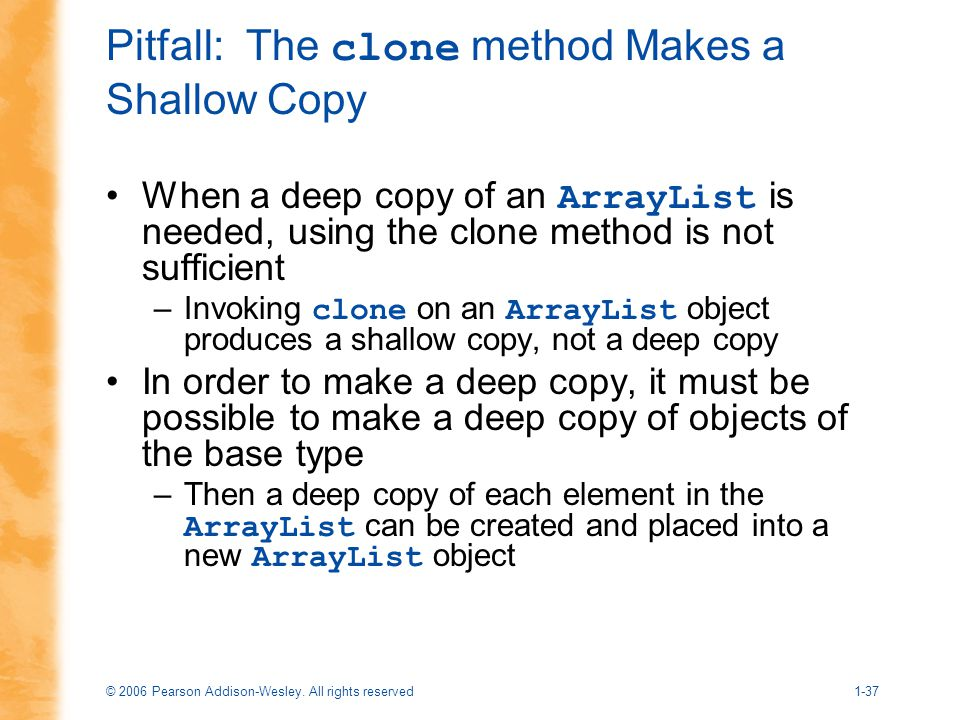 Pitfall: The clone method Makes a Shallow Copy