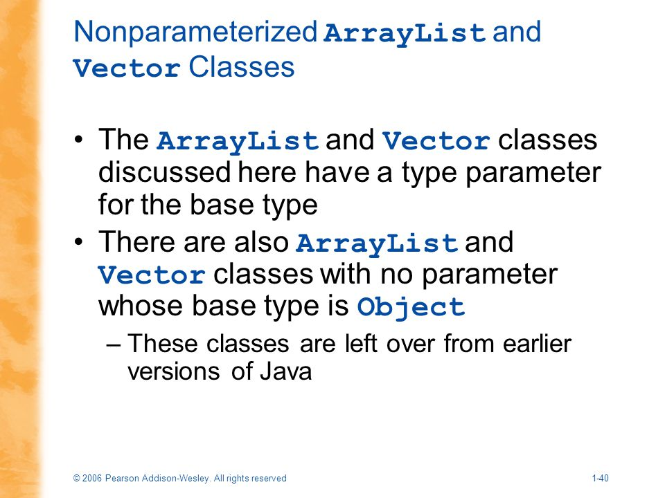 Nonparameterized ArrayList and Vector Classes