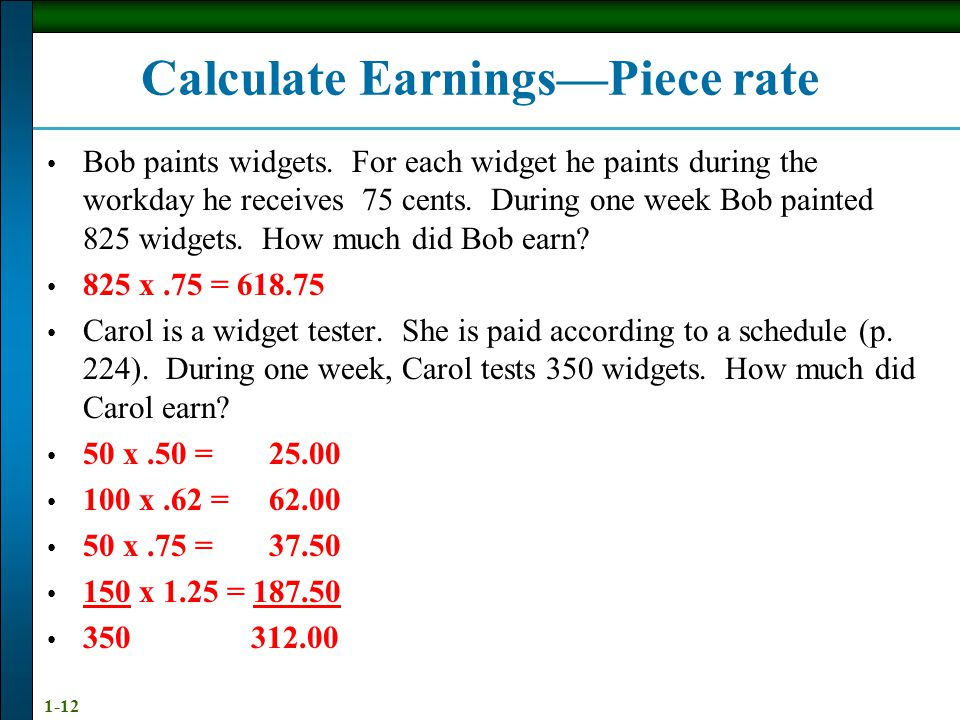 Calculate Earnings—Piece rate