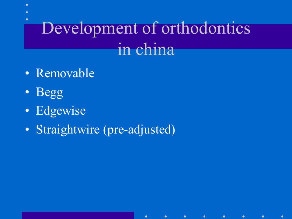 Development of orthodontics in china