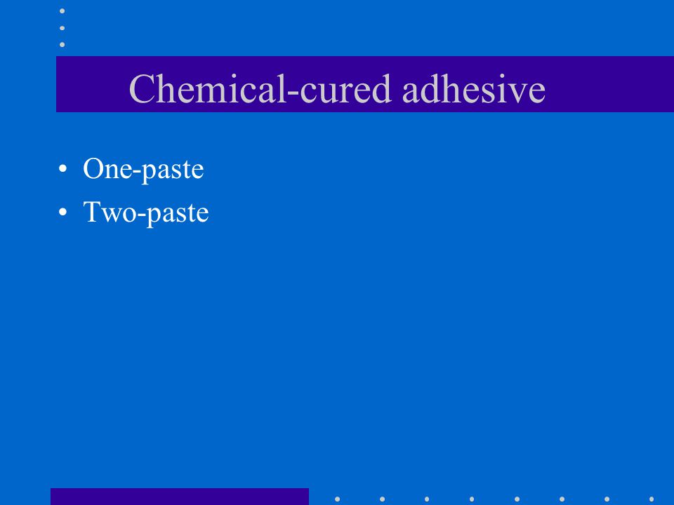 Chemical-cured adhesive