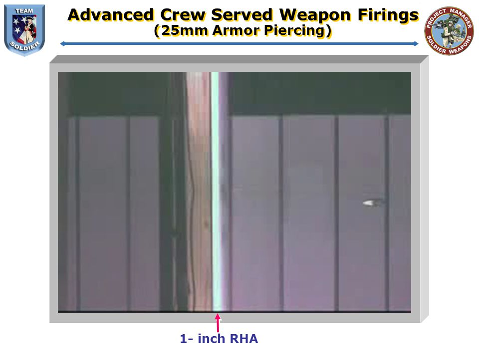 Advanced Crew Served Weapon Firings (25mm Armor Piercing)
