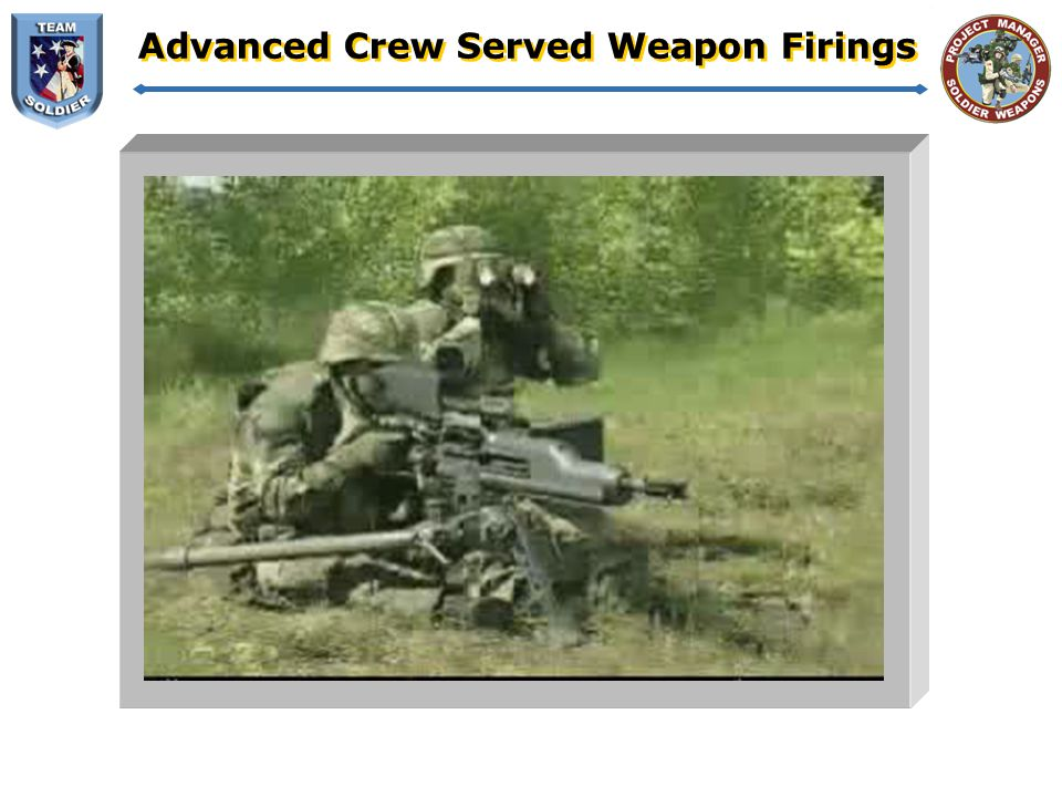 Advanced Crew Served Weapon Firings