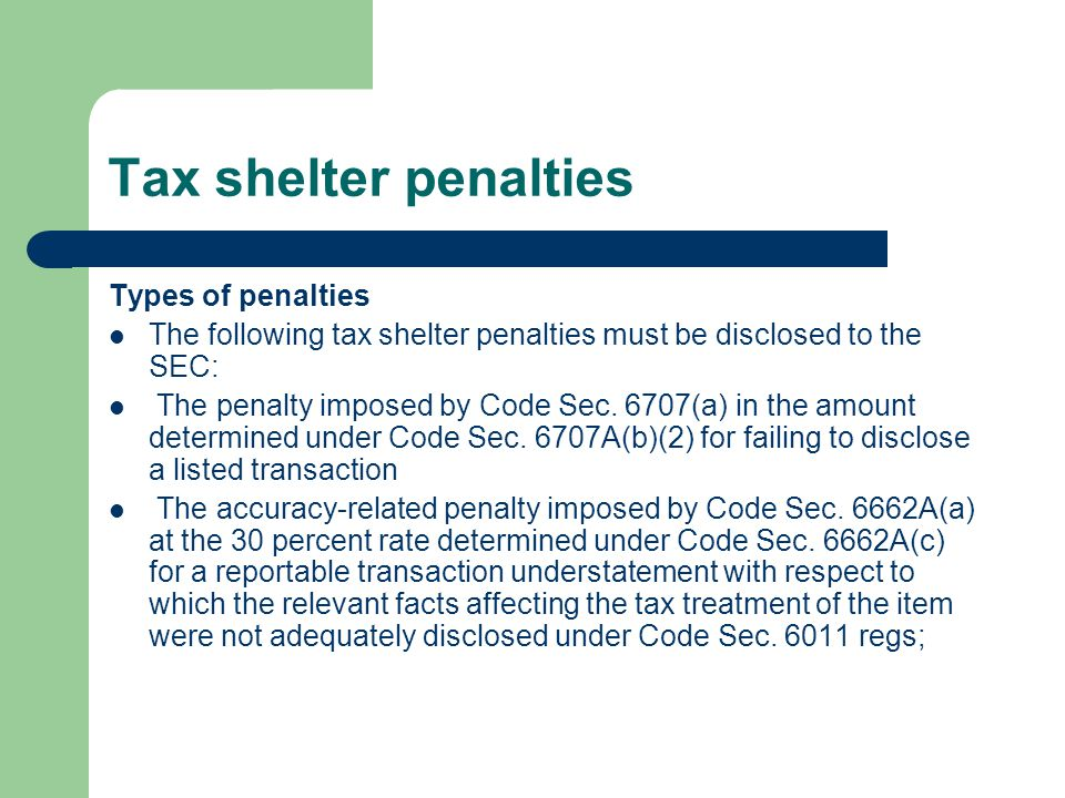 Tax shelter penalties Types of penalties