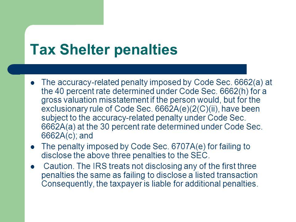 Tax Shelter penalties