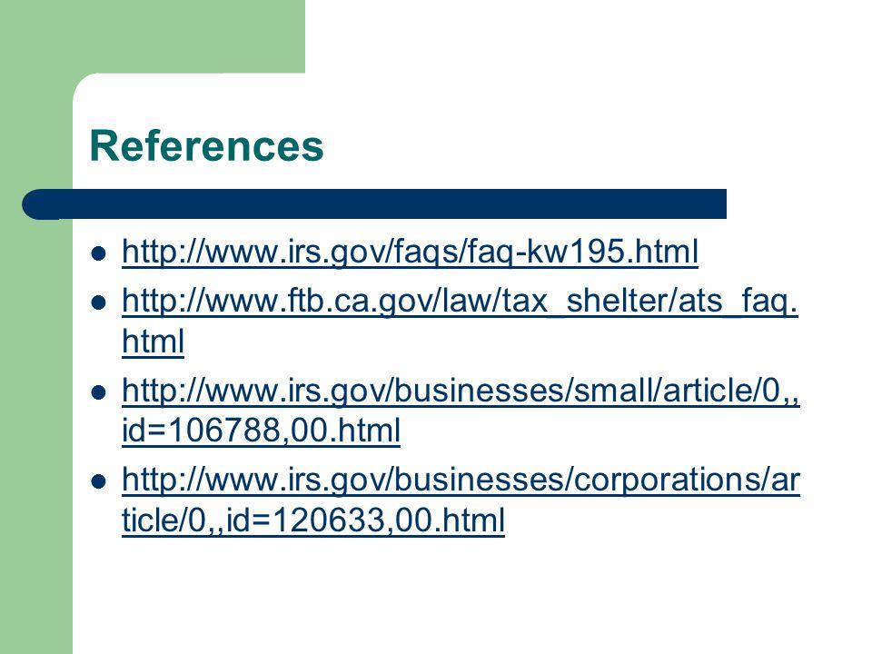 References http://www.irs.gov/faqs/faq-kw195.html